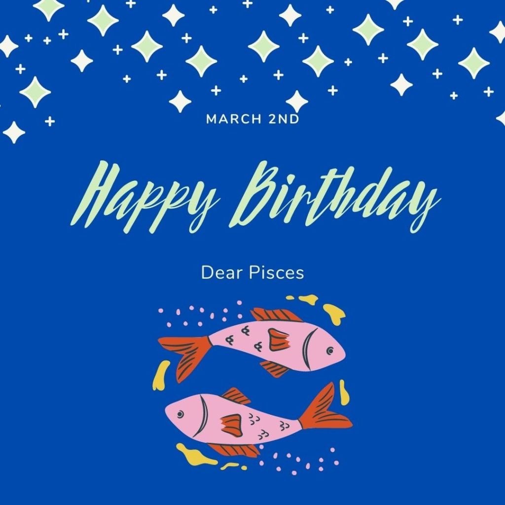 Birthday Horoscope for March 2nd