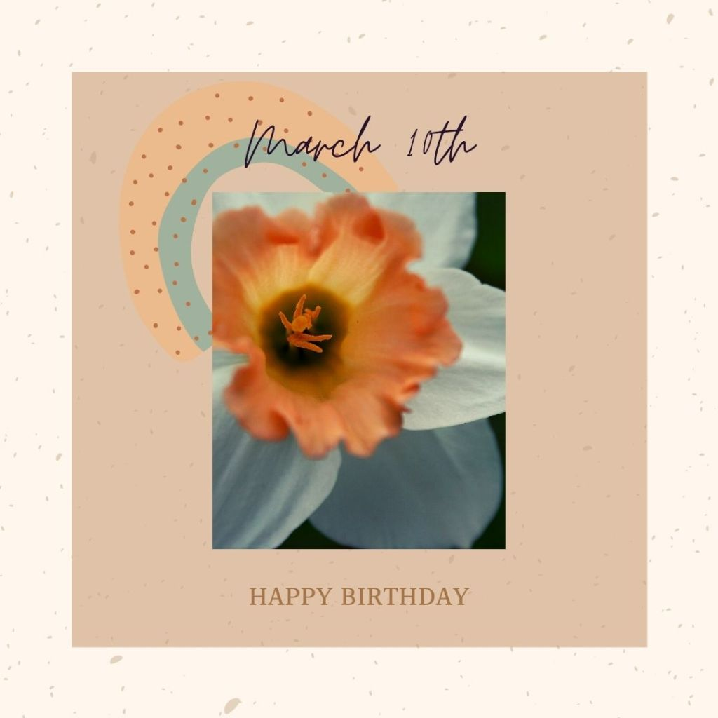 Birthday Horoscope for March 10th