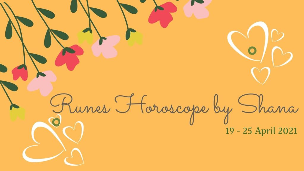 Weekly horoscope by Shana for 19 - 25 April 2021